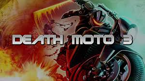 Death Moto 3 APK